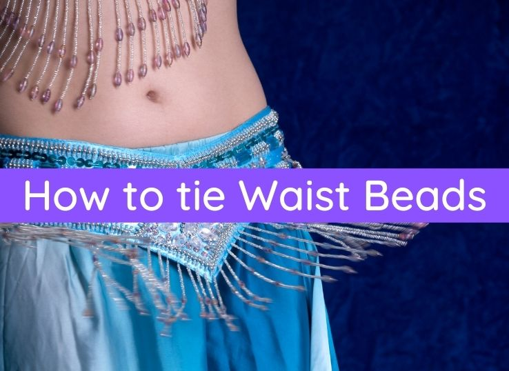 How to tie Waist Beads